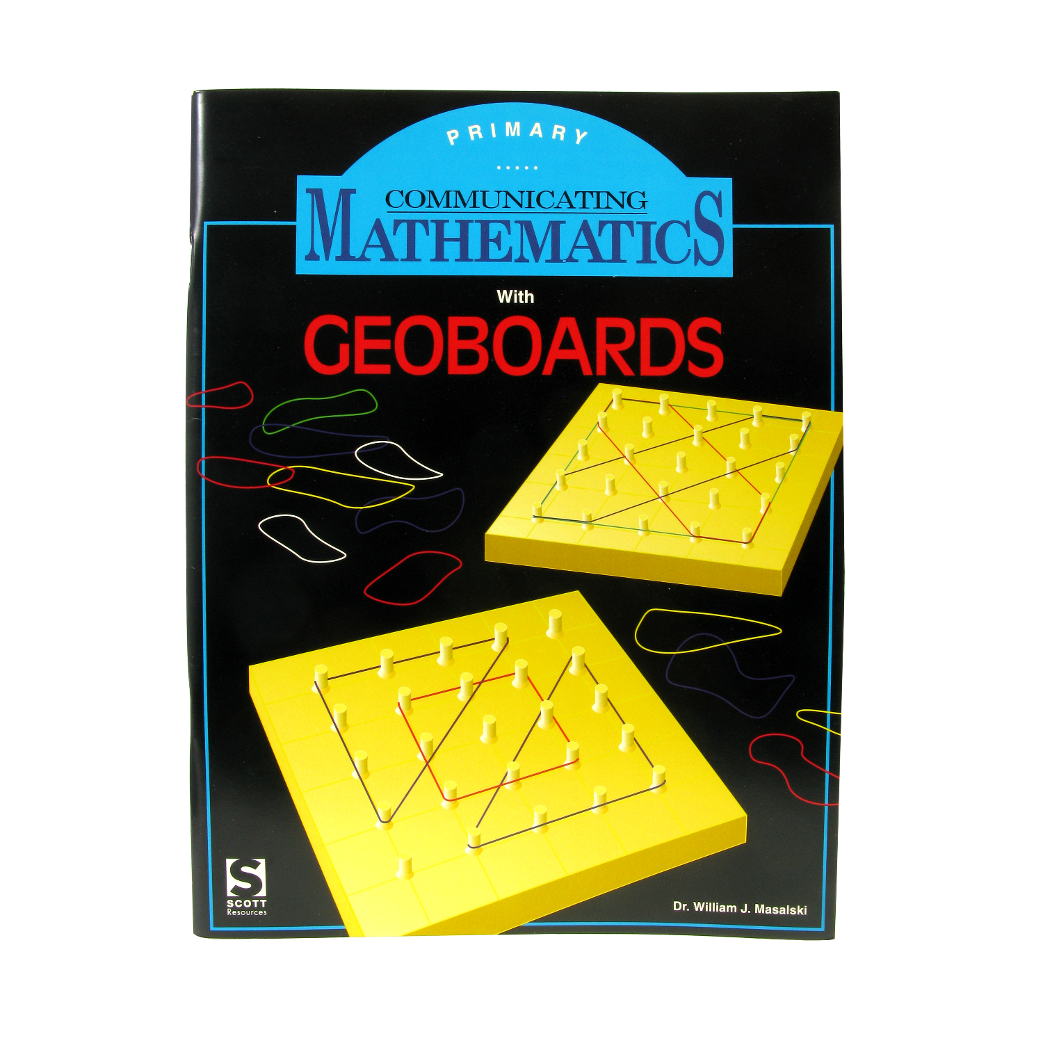 Communicating Mathematics For Geoboard Primary Guide