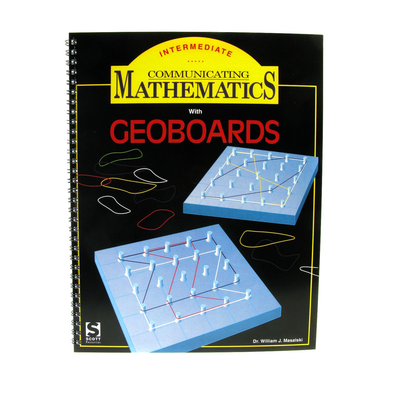 Communicating Mathematics For Geoboard Intermediate Guide
