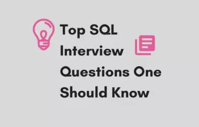 SQL interview questions to prepare for QA, Dev and DBA