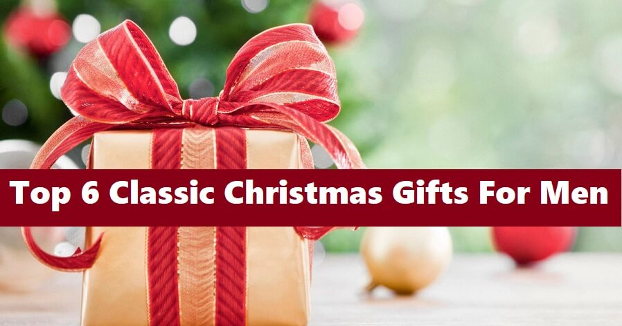 Best 7 Classic Christmas Gifts For Men | firebebble.com