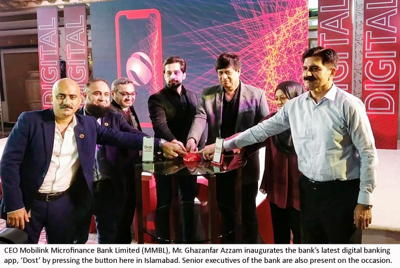 Mobilink Microfinance Bank launches Digital Application DOST- to facilitate bank on the go