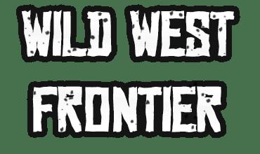 Wild West Frontier ♞