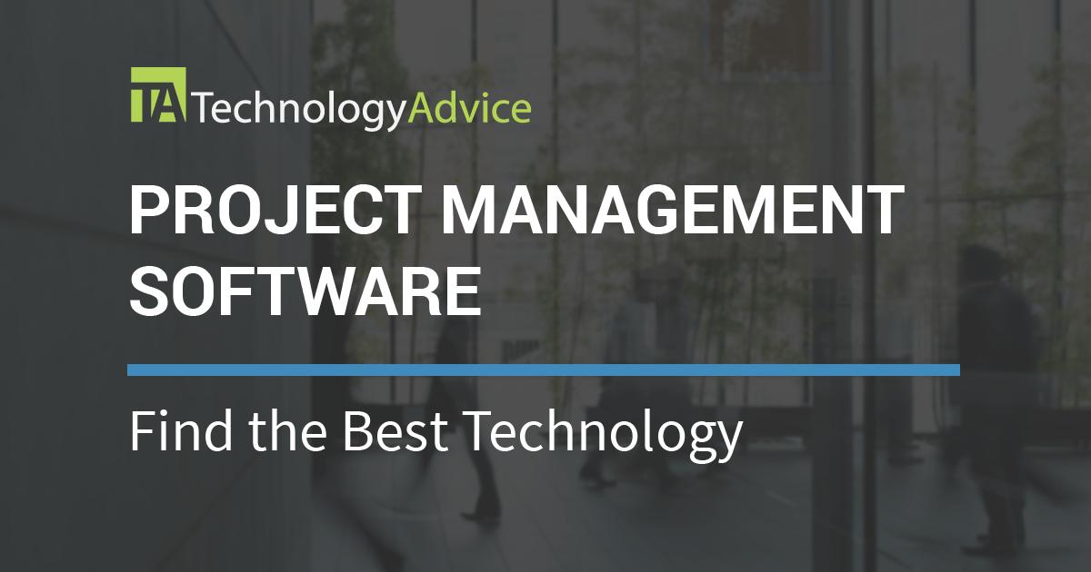 Best Project Management Software 2018 | TechnologyAdvice
