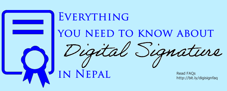 Digital Certificate and Digital Signature in Nepal FAQs