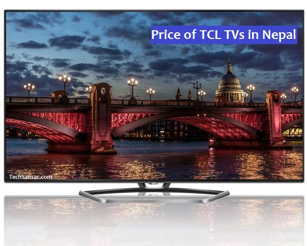 Price Of Tcl Tvs In Nepal 2018 Tcl Curved 4k 3d Smart Led Hdtv