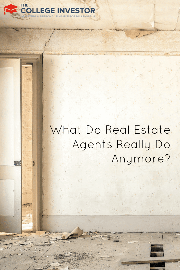 What Do Real Estate Agents Really Do Anymore