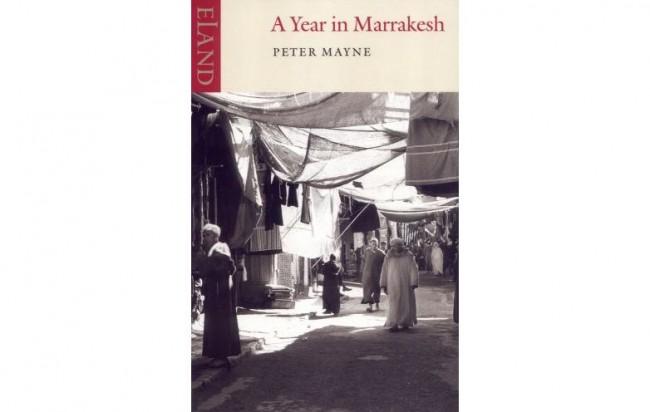A Year in Marrakesh © Eland Publishing