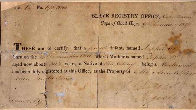 A certificate of slavery for an infant named Sophie © Iziko Museums of South Africa, Social History Collections