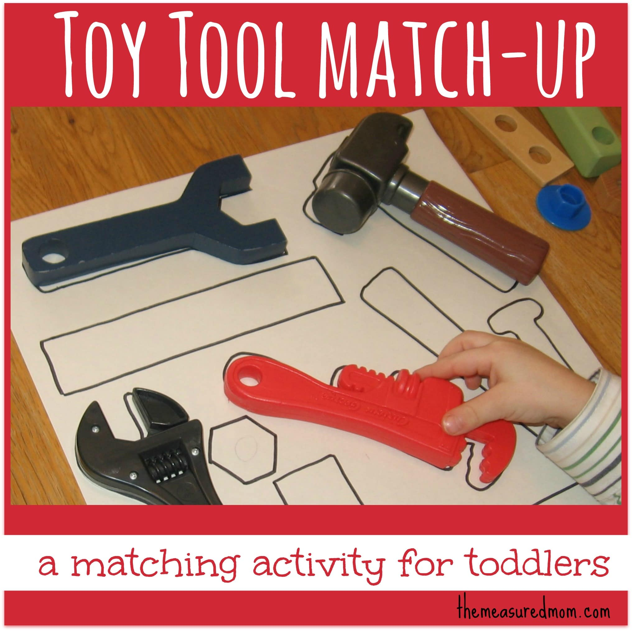 Toy Tool Match Up A Matching Activity For Toddlers