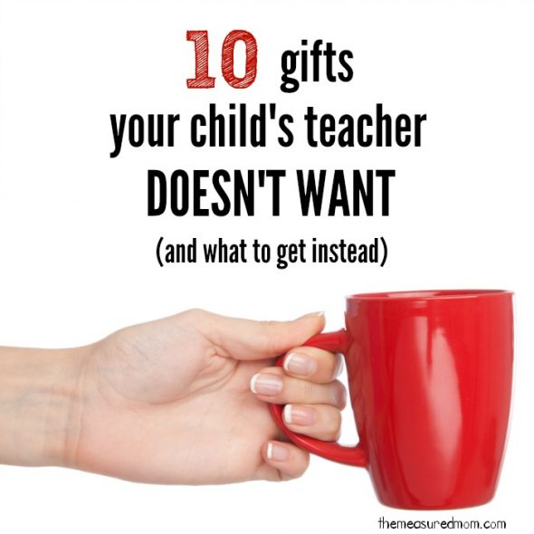 Gifts For Teacherswhat To Buy And What To Avoid The
