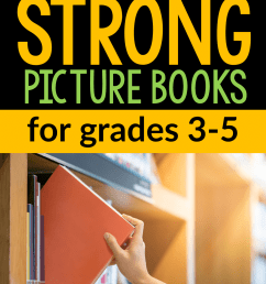 15 Strong picture books for grades 3-5 - The Measured Mom [ 2249 x 1499 Pixel ]
