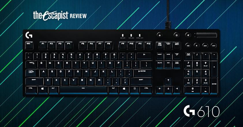 Logitech G610 Orion Keyboard Review  Hardware Reviews