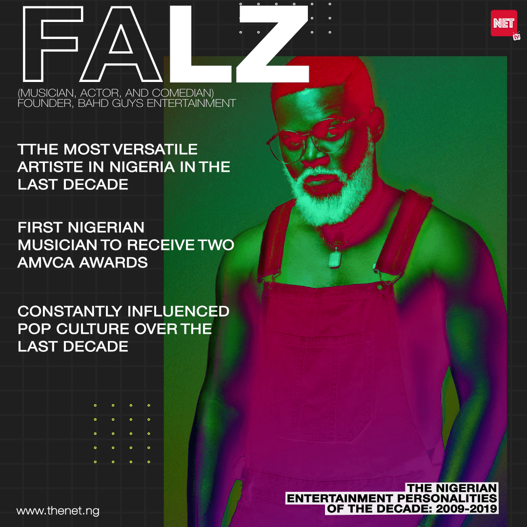 Nigerian Entertainment Personalities of the Decade (2009 - 2019): FALZ