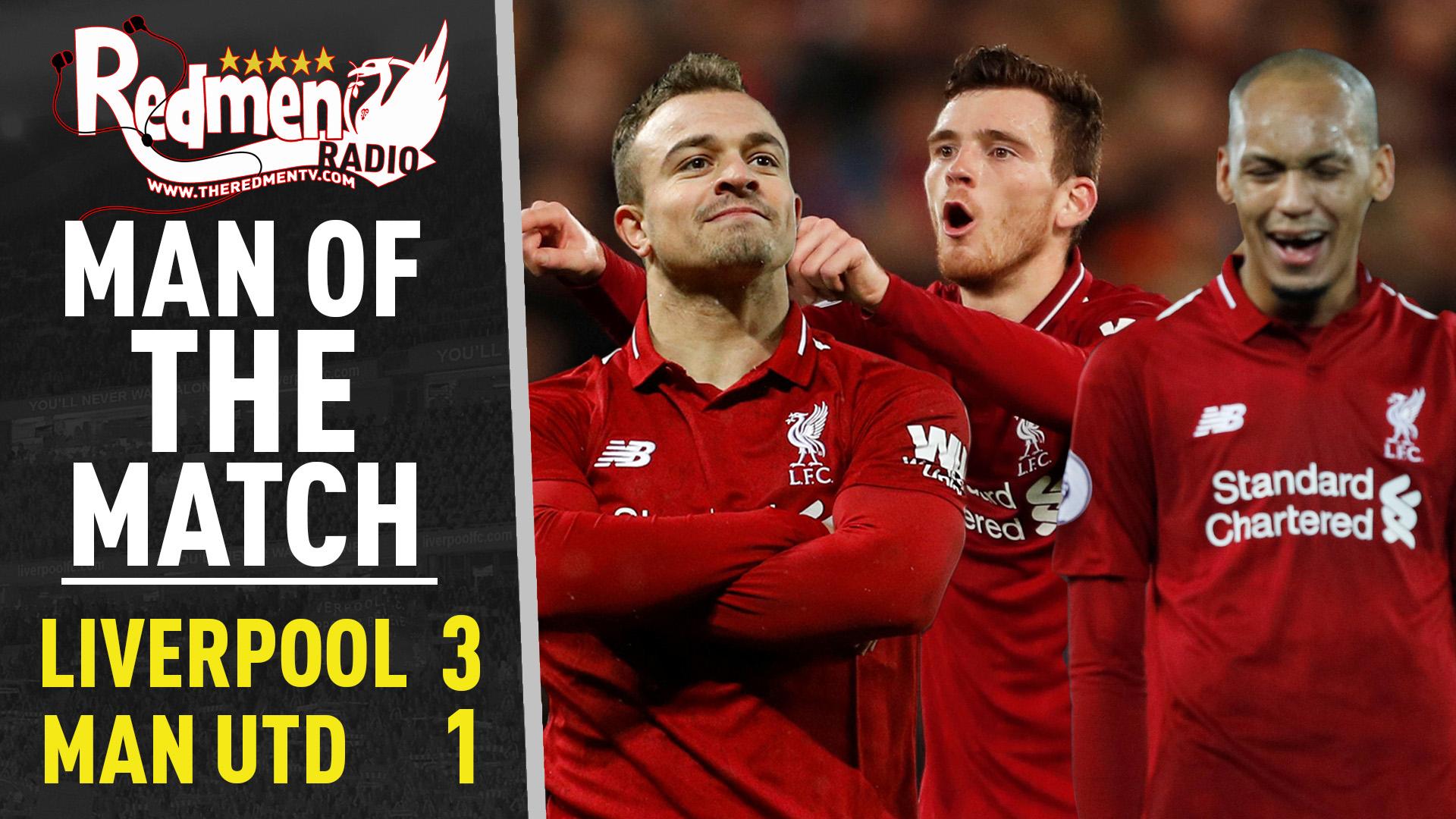 Liverpool 3-1 Man Utd | Man of the Match Podcast - The Redmen TV