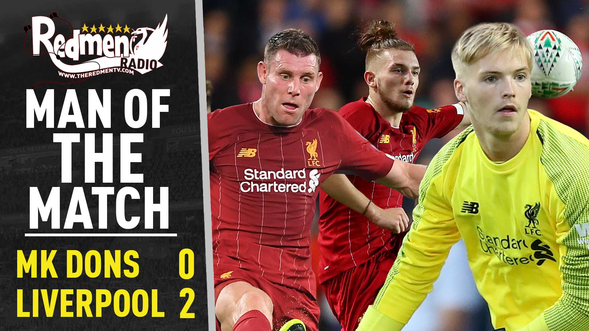 MK Dons 0-2 Liverpool | Man of the Match Podcast - The Redmen TV