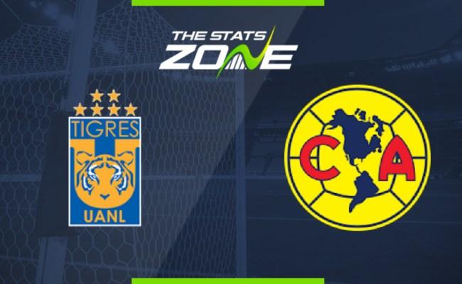 2019 20 Mexican Liga Mx Tigres Uanl Vs America Preview
