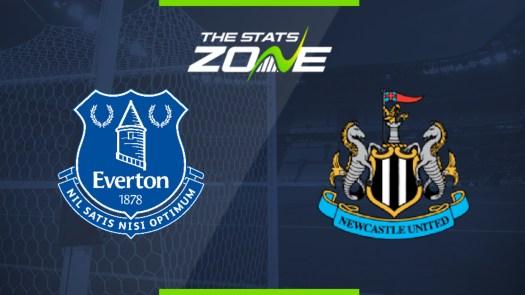 2019-20 Premier League - Everton vs Newcastle Preview ...