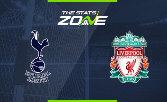 2019 20 Premier League Tottenham Vs Liverpool Preview