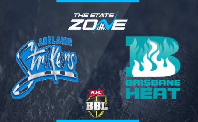2019 20 Big Bash League Adelaide Strikers Vs Brisbane