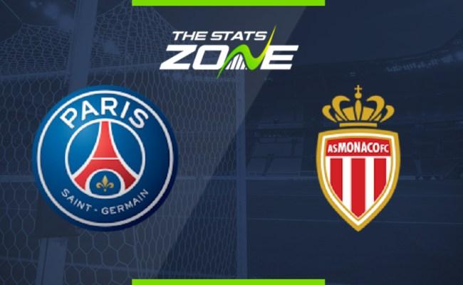 2019 20 Ligue 1 Psg Vs Monaco Preview Prediction The
