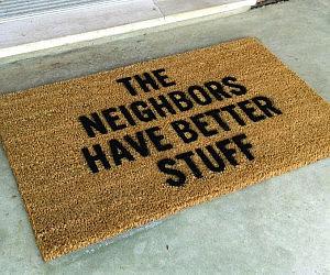 Neighbors Have Better Stuff Mat