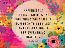 Happiness Is Letting Go - Tiny Buddha