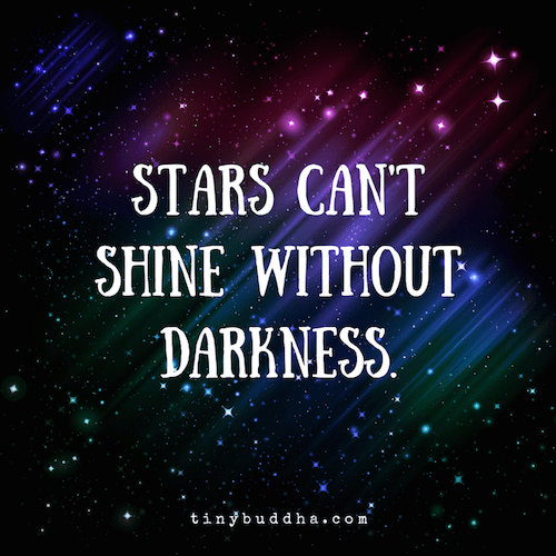 Love Disappointment Quotes Wallpapers Stars Can T Shine Without Darkness Tiny Buddha