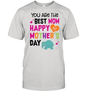 Elephant You Are The Best Mom Happy Mother's Day shirt Classic Men's T-shirt
