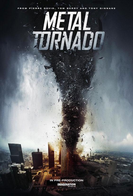 Metal Tornado 2011 Poster 1  Trailer Addict