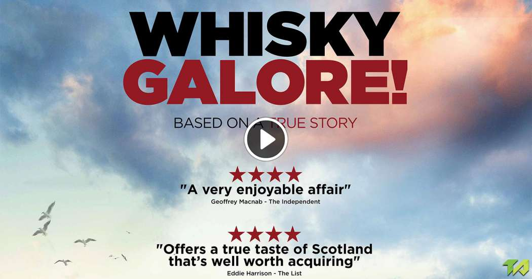 Whisky Galore Trailer 2017