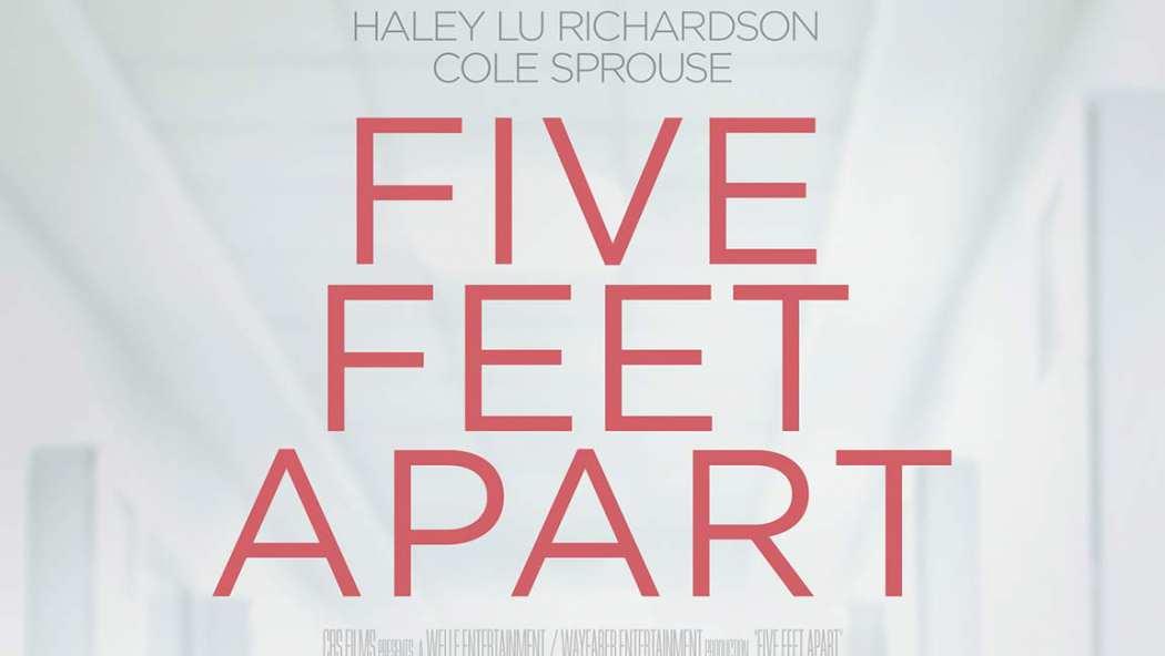 Five Feet Apart Teaser Trailer 2019