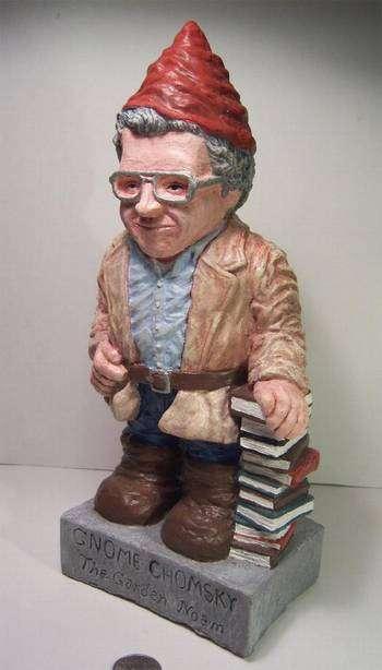 Intellectual Garden Gnomes The Garden Noam Chomsky is a