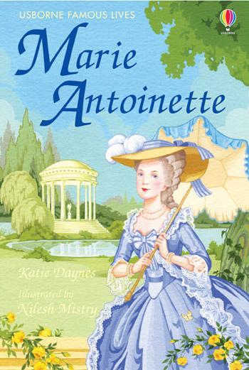 Marie Antoinette at Usborne Childrens Books