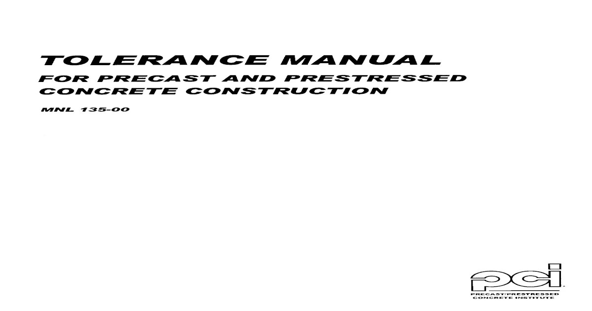 PCI MNL 135-00 Tolerances Manual for Precast and Pre