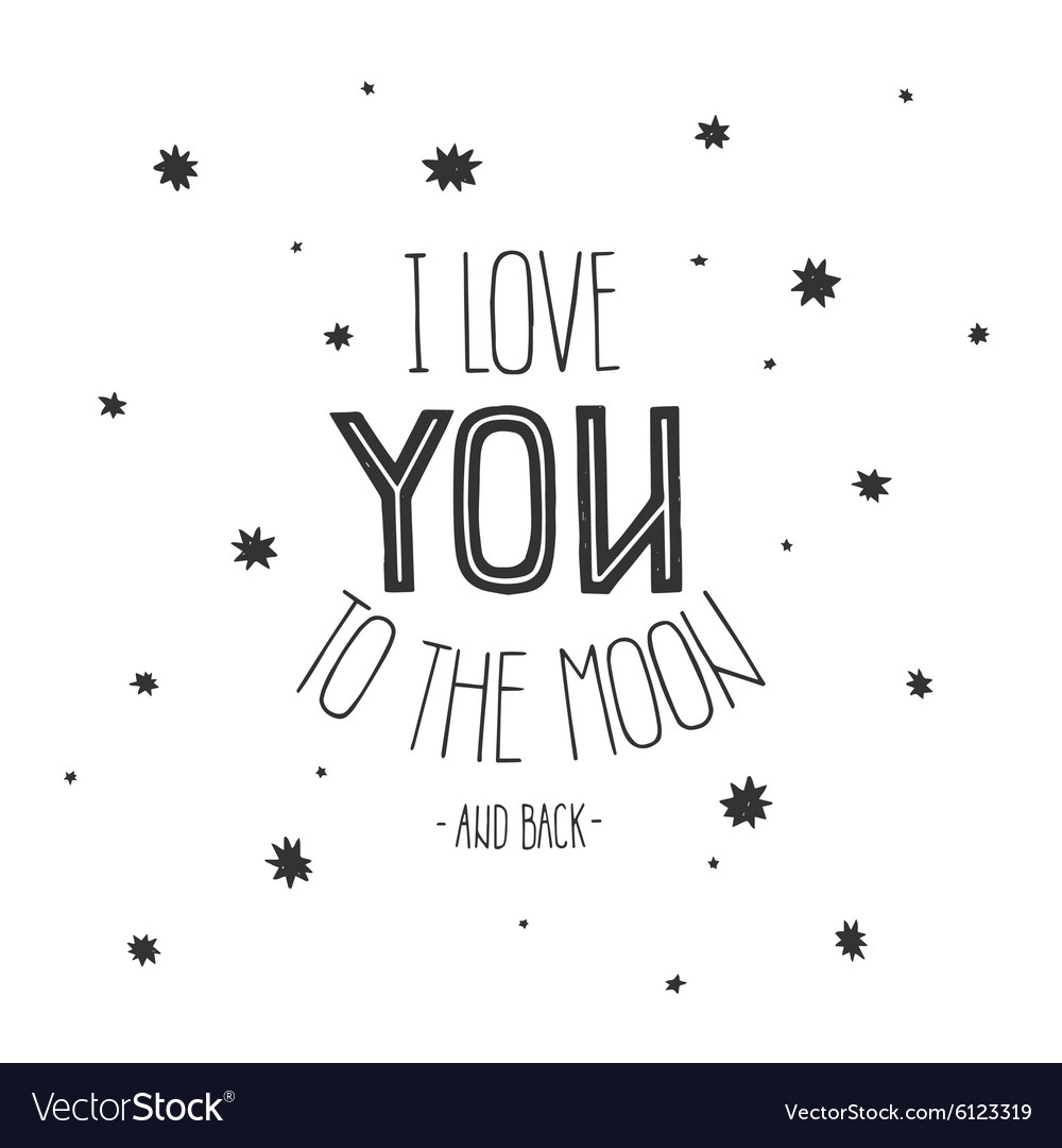 Download Lettering I Love you to the moon and back Vector Image