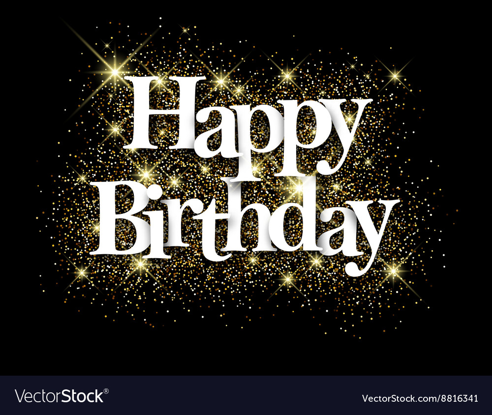 Happy Birthday Black Background Royalty Free Vector Image