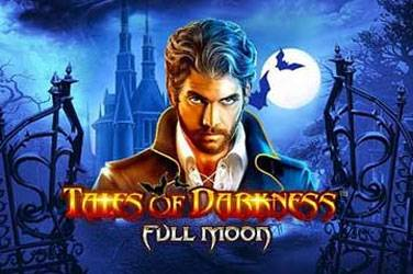 Tales of darkness: full moon