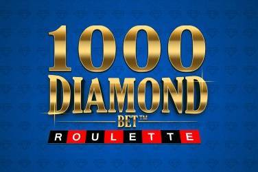 1000 diamond bet roulette