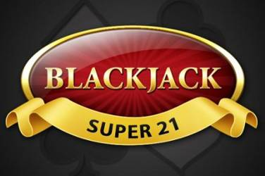 Blackjack super 21