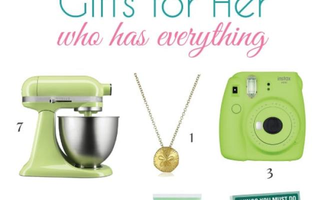 The List Of Best Gifts For Woman Who Has Everything