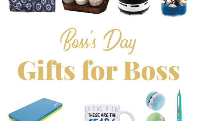 Bosses Day Gifts For Male And Female Boss 2018