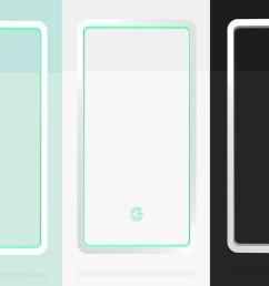 google reveals pixel 3 colors mint white and black [ 1200 x 800 Pixel ]