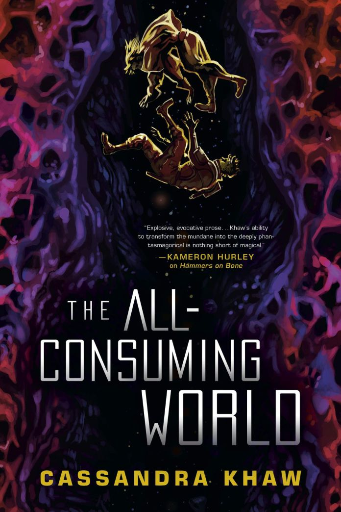 The All-Consuming World by Cassandra Khaw cover