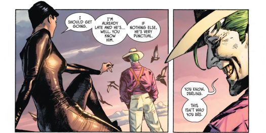 """On a rooftop at dawn, Catwoman excuses herself to go meet Batman. """"You know, darling,"""" the Joker responds, """"This isn't who you are."""" in Batman/Catwoman #1, DC Comics (2020)."""