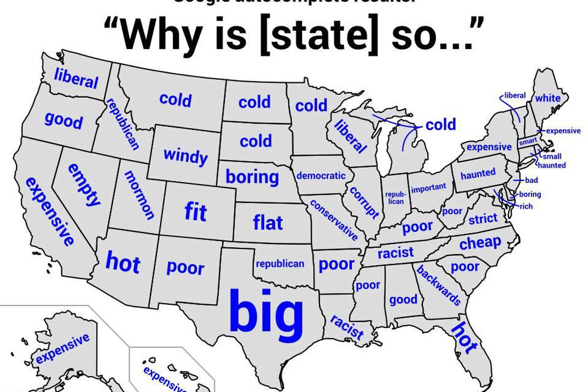 No longer do we have to rely on those nice mashups; Here S A Map Of The United States As Defined By Autocomplete Deseret News