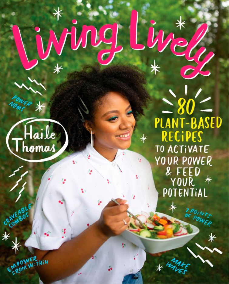 """This cover image released by William Morrow Cookbooks shows """"Living Lively: 80 Plant-Based Recipes to Activate Your Power & Feed Your Potential"""" by Haile Thomas."""
