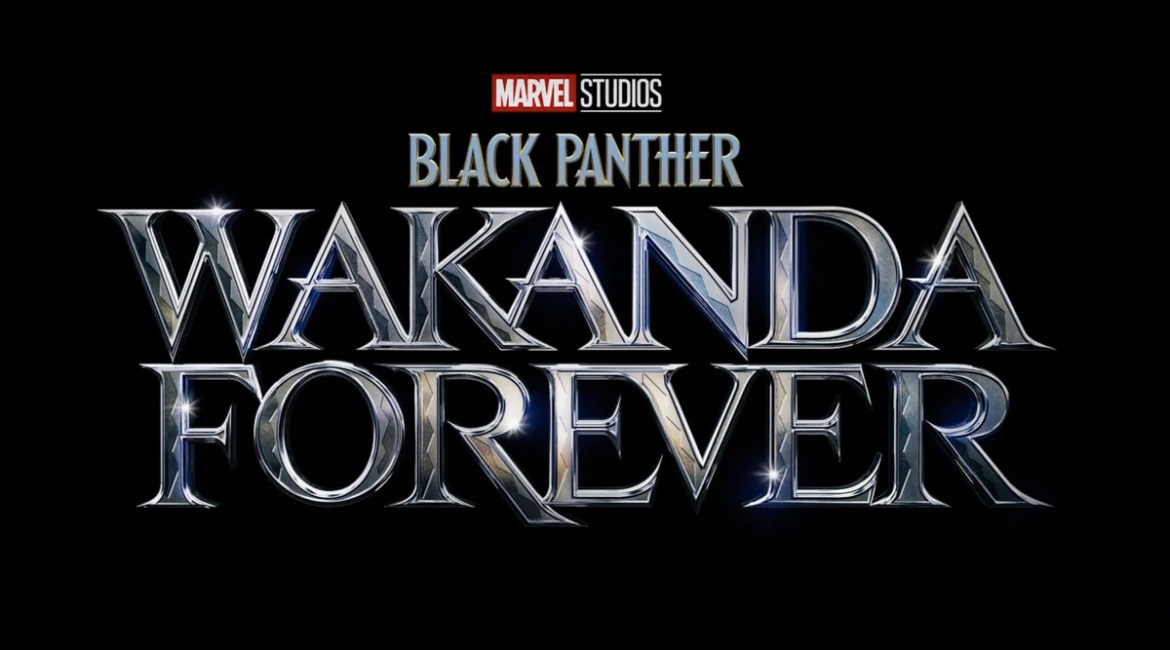 a title card that says Black Panther: Wakanda Forever