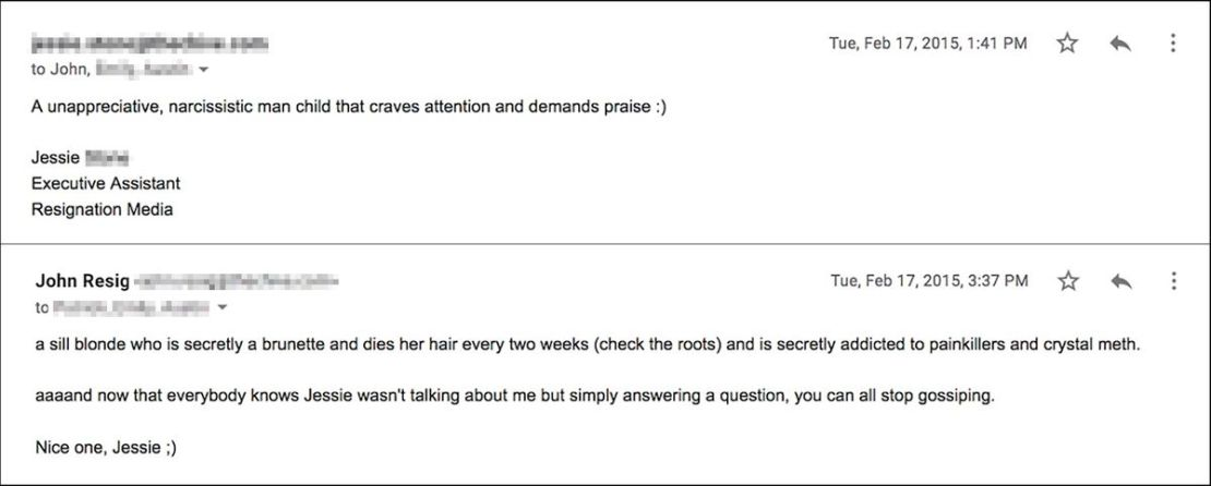 """A screenshot of an email exchange saying, """"an unappreciative, narcissistic man child that craves attention and demands praise :)"""" """"A sill blond who is secretly a brunette and dies her hair every two weeks (check the roots) and is secretly addicted to painkillers and crystal meth. aaaand now that everybody knows Jessie wasn't talking about me but simply answering a question, you can all stop gossiping. Nice one, Jessie :)"""""""