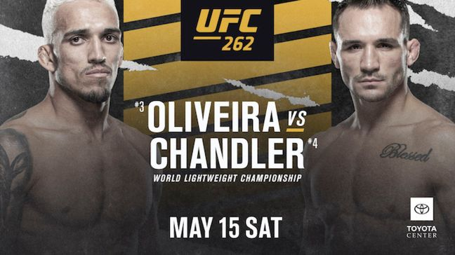 Promotional poster for upcoming MMA event; UFC 262: 'Oliveira vs Chandler on May 15th in Houston