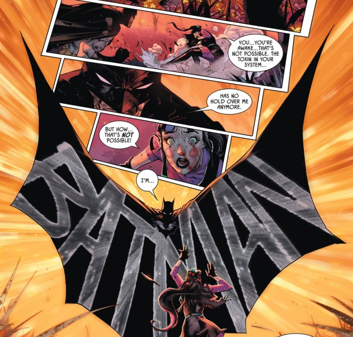 """But how..."" Punchline says when she realizes that Batman has shrugged off her deadly toxin, ""That's not possible. In answer, Batman says ""I'm Batman"" with the ""Batman"" rendered as a huge word spashed across the silhouette of his splayed cape, in Batman #98, DC Comics (2020)."